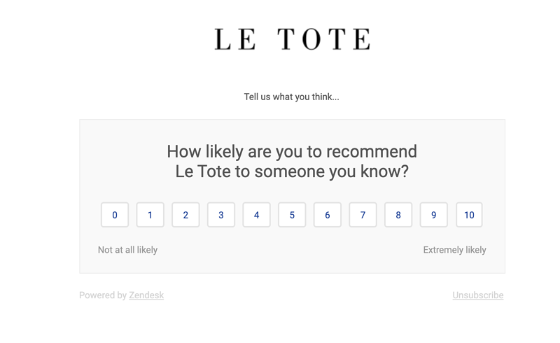Le Tote asks customers how likely they are to recommend the store with a 1-10 scale.