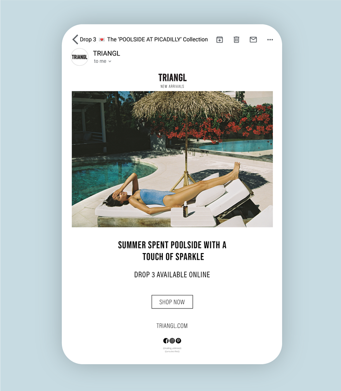 Triangl's 'Poolside at Picadilly' collection announcement email overlaid on a light blue banner
