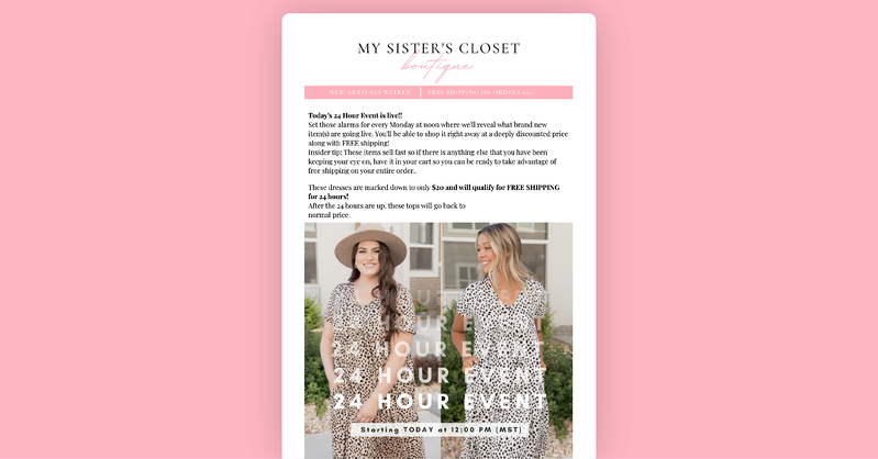 My Sisters Closets 24 Hour Event email campaign.
