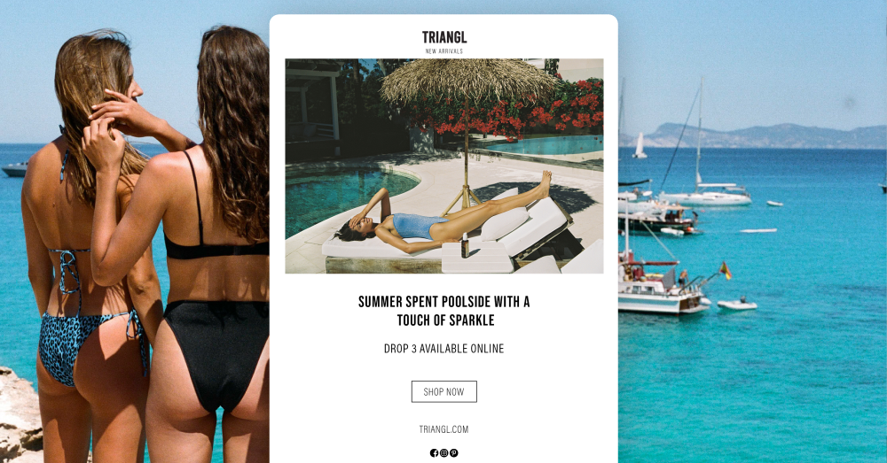 An email marketing campaign from Triangl overlaid on a photo of turquoise blue oceans.